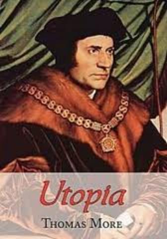 Thomas More writes Utopia