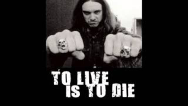 To live is to die-Metallica