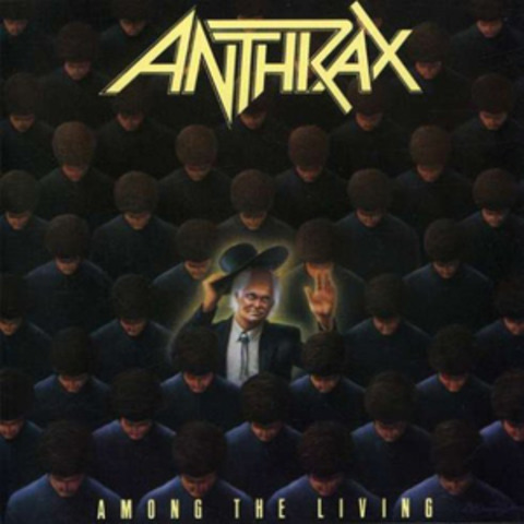 Among the living- Anthrax
