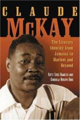 claude mckay a jamaican american Claude mckay's biography and life storyclaude mckay was a jamaican-american writer and poet he was a seminal figure in the harlem renaissance and wrote three novels.