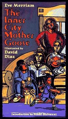 """The Inner City Mother Goose"""