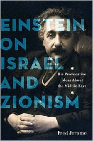 About Zionism: Speeches and Lectures by Professor Albert Einstein