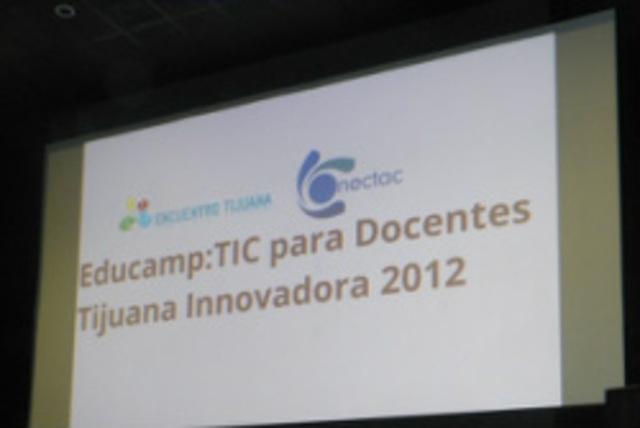 Educamp TTIC para docentes en Tijuana Innovadora