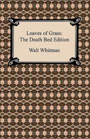 Final edition of Leaves of Grass. Known as Death Bed Edition.