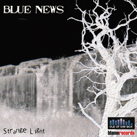 Album Release: Strange Light (Blame Records)