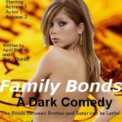 Family Bonds (A Dark Comedy) timeline