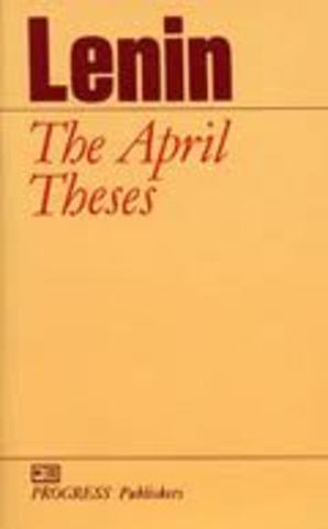 april thesis 1917 What happened on april 16, 1917 full calendar  vladimir lenin issues his radical april theses calling for soviets to take power during the russian revolution .