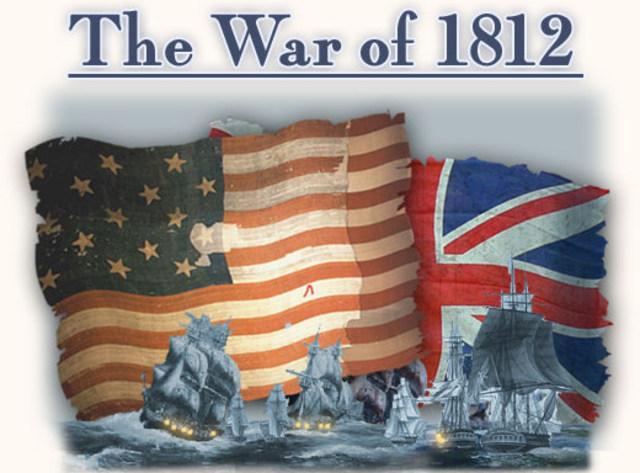 Major Events of the War of 1812 timeline | Timetoast timelines