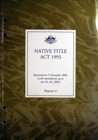 native title act essay The high court has ruled in favour of extending native title rights to a 44,000  square  legislation applies to all waters in the sea claim area.