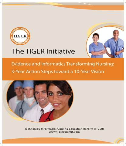 "The TIGER Summit: ""Evidence and Informatics Transforming Nursing"""