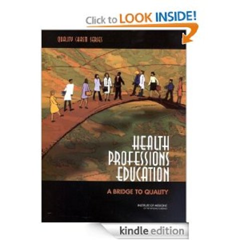Health Professions Education, A Bridge to Quality