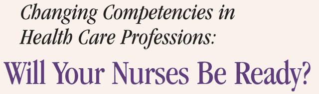 Will Your Nurses Be Ready?