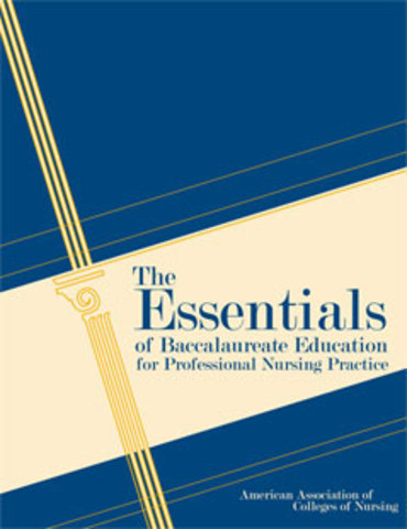 AACN : The Essentials of Baccalaureate Education for Professional Nursing Practice