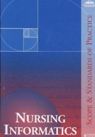 American Nurses Association Scope and Standards of Nursing Informatics Practice