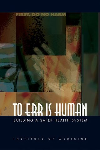 IOM-To Err is Human