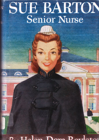Sue Barton seres about a nurse by Helen Boylston