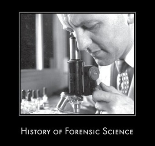 History Of Forensic Science Timeline Timetoast Timelines