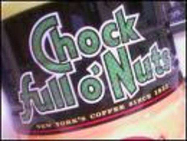 Started a Work at Chock Full O'Nuts