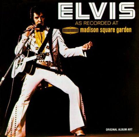 ELVIS PRESLEY LIVE AT MADISON SQUARE GARDEN