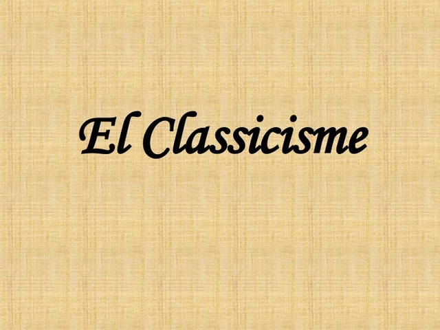 Neixen els primers autors i compositors del Classicisme.