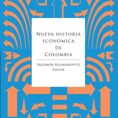 Nueva historia económica de Colombia  timeline