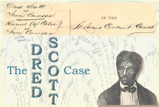 Dred Scott vs. Sandford Supreme Court Case