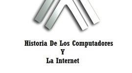 Historia De Los Computadores Y La Internet timeline