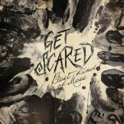 """Get Scared releases first full length C.D., """"Best Kind of Mess"""""""