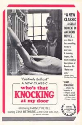 Who's That Knocking at My Door? is released in theaters