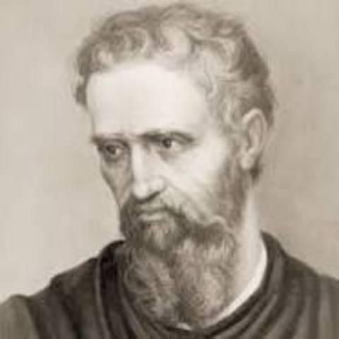 Michelangelo (6 March 1475 – 18 February 1564)