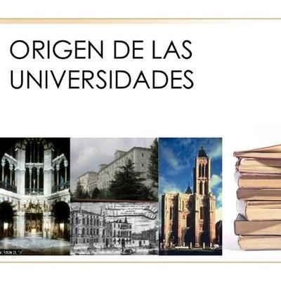 ORIGENES DE LAS UNIVERSIDADES timeline