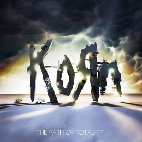 """Korn Tenth Album """"The Path of Totality"""""""