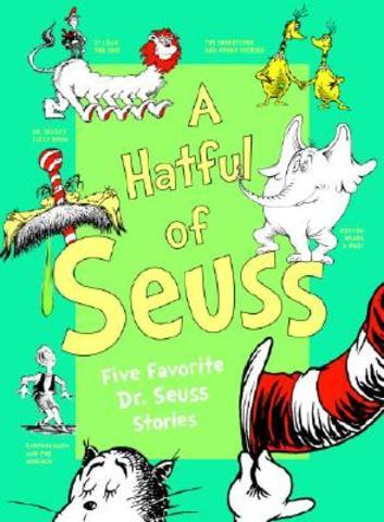 A Hatful of Seuss: Five Favorite Dr. Seuss was published