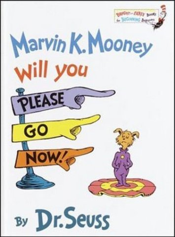 Marvin K. Mooney, Will You Please Go Now? was published