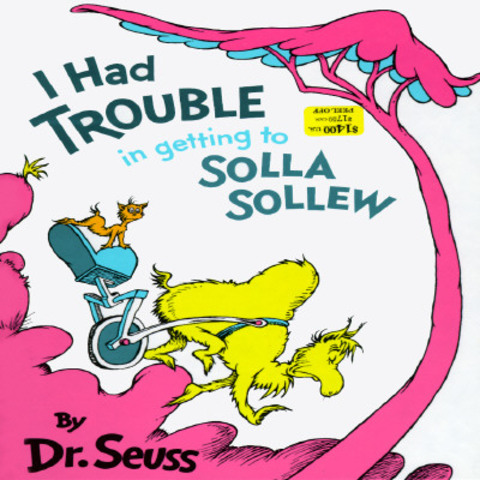 I Had Trouble In Getting To Sollow Sollew was published