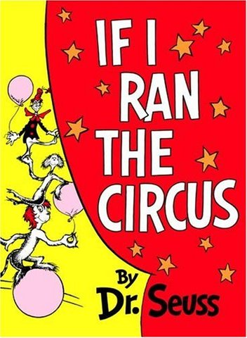 If I Ran The Circus was published