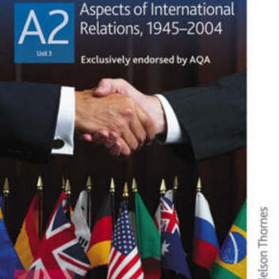 Aspects of International Relations 1945-2004 timeline