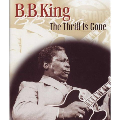 """B. B. King Releases """"The Thrill Is Gone"""""""