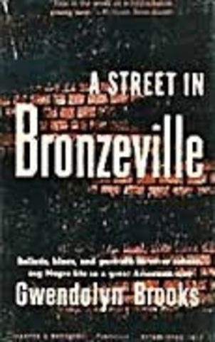 Her first book of poetry, A Street in Bronzeville, is published.