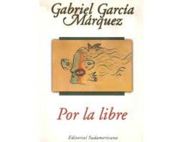 """""""Por la libre: obra periodística (1974-1995)"""""""