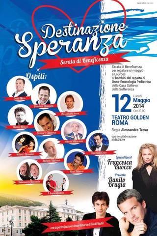 """""""Destinazione Speranza"""" @Roma - Taatro Golden"""