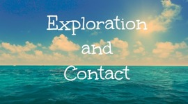 Exploration and Contact timeline