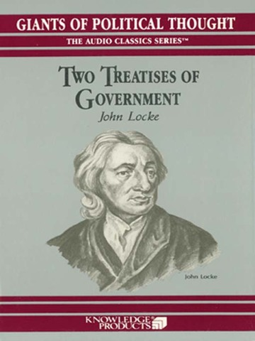 "John Locke's ""Two Treatises of Government"""