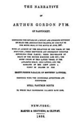 Poe writes his first novel The Narrative of Arthur Gordon Pym
