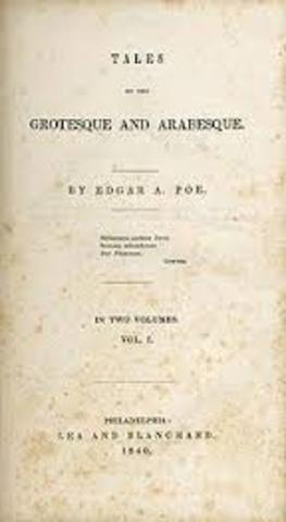 Poe's story collection Tales of the Grotesque and Arabesque is published in two volumes.10.	1845 Poe publishes the