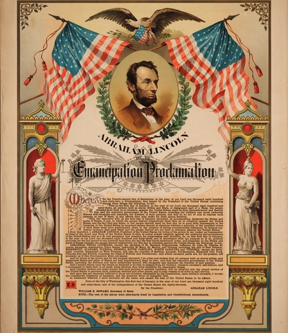 Emancipation Proclamation (in effect 1863)