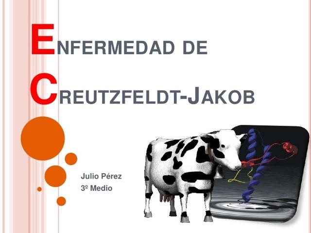 """""""vacas locas"""" Creutzfeldt-Jakob."""