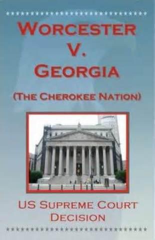 Worcester v.s Georgia