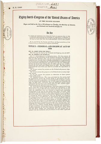 National Interstate and Defense Highways Act was signed by EIsenhower in 1956