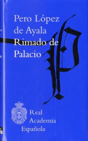 """Lopez de Ayala """"Rimado de Palacio"""""""